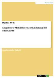 Eingeleitete Maßnahmen zur Linderung der Finanzkrise