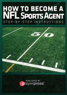 John Hernandez: How To Become A NFL Sports Agent