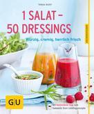 Tanja Dusy: 1 Salat - 50 Dressings ★★★★