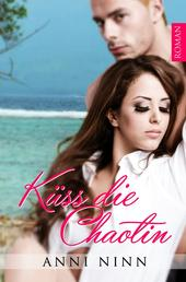 Küss die Chaotin