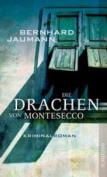 Die Drachen von Montesecco - Kriminalroman