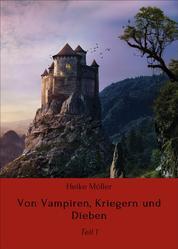 Von Vampiren, Kriegern und Dieben - Teil 1
