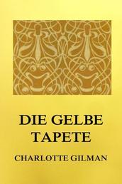Die gelbe Tapete