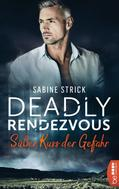 Sabine Strick: Deadly Rendezvous - Süßer Kuss der Gefahr ★★★★