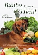 Sylvia Esch-Völkel: Buntes für den Hund ★★★★★