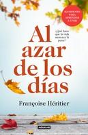 Françoise Héritier: Al azar de los días