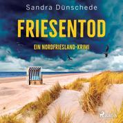 Friesentod: Ein Nordfriesland-Krimi (Ein Fall für Thamsen & Co. 14)
