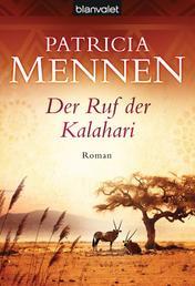 Der Ruf der Kalahari - Roman
