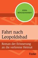 Edda Rönckendorff: Fahrt nach Leopoldsbad ★★★