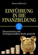 Jonas Schwarz: Einführung in die Finanzbildung ★★★★