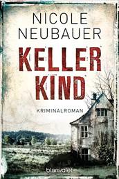 Kellerkind - Roman