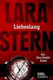 Liebeslang - Ein Sina-Teufel-Krimi