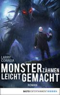 Larry Correia: Monsterzähmen leicht gemacht ★★★★