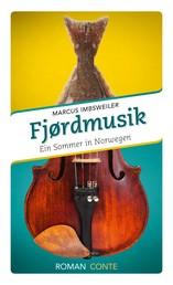 Fjordmusik - Ein Sommer in Norwegen