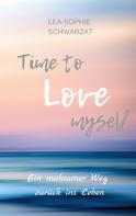 Lea-Sophie Schwarzat: Time to Love myself