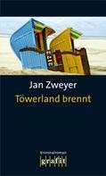 Jan Zweyer: Töwerland brennt ★★★