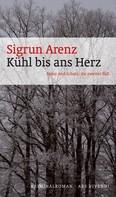 Sigrun Arenz: Kühl bis ans Herz (eBook) ★★★★