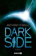 Anthony O'Neill: Dark Side ★★★★