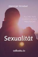 Hanniel Strebel: Sexualität
