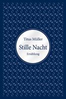 Titus Müller: Stille Nacht ★★★★