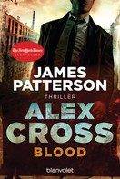 James Patterson: Blood - Alex Cross 12 - ★★★★