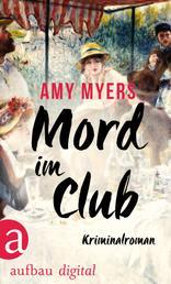 Mord im Club - Kriminalroman