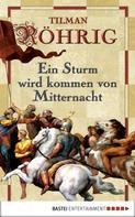 Tilman Röhrig: Ein Sturm wird kommen von Mitternacht ★★★★