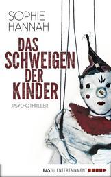 Das Schweigen der Kinder - Psychothriller