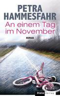 Petra Hammesfahr: An einem Tag im November ★★★★