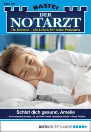 Der Notarzt - Folge 269 - Schlaf dich gesund, Amelie