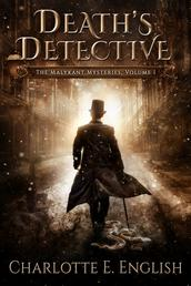 Death's Detective - The Malykant Mysteries, Volume 1