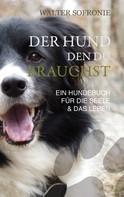 Walter Sofronie: Der Hund den du brauchst ★★★★★