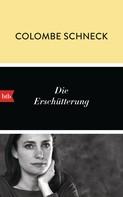Colombe Schneck: Die Erschütterung ★★★★
