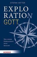 Stefan Vatter: Exploration Gott