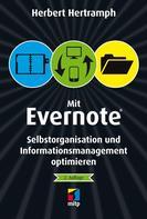 Herbert Hertramph: Mit Evernote Selbstorganisation und Informationsmanagement optimieren ★★★★★