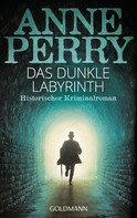 Anne Perry: Das dunkle Labyrinth ★★★★★