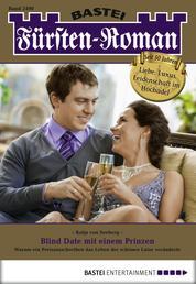 Fürsten-Roman - Folge 2490 - Blind Date mit einem Prinzen