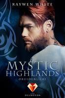Raywen White: Mystic Highlands 2: Druidenliebe ★★★★