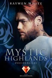 Mystic Highlands 2: Druidenliebe - Dramatisch-romantische Highland-Fantasy
