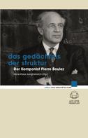 Hans-Klaus Jungheinrich: Das Gedächtnis der Struktur