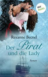 Der Pirat und die Lady - Roman