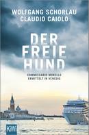 Wolfgang Schorlau: Der freie Hund ★★★★★