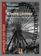 Nikolaus Klammer: Kleine Lichter
