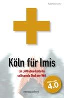 Falko A Rademacher: Köln für Imis ★★★★