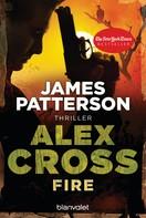 James Patterson: Fire - Alex Cross 14 - ★★★★