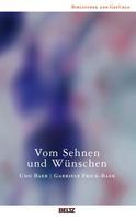 Udo Baer: Vom Sehnen und Wünschen ★★★★★