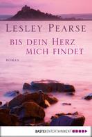 Lesley Pearse: Bis dein Herz mich findet ★★★★★