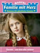 Sabine Stephan: Familie mit Herz 92 - Familienroman