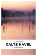Tim Pieper: Kalte Havel ★★★★