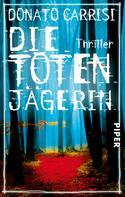 Donato Carrisi: Die Totenjägerin ★★★★